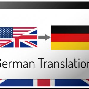 I will translate from English to German, documents, texts, scans, etc